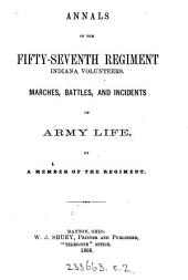 Annals of the fifty-seventh regiment Indiana volunteers, by a member of the regiment [A.L. Kerwood].