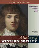 A History of Western Society  Concise Edition  Combined Volume PDF