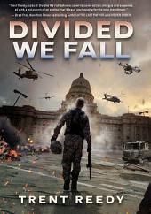 Divided We Fall (Divided We Fall, Book 1)