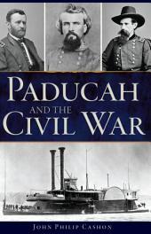 Paducah and the Civil War