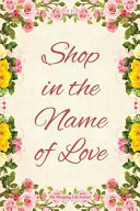 Shop in the Name of Love   My Shopping List Journal PDF