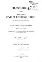 Transactions of the Wisconsin State Agricultural Society: Volume 18