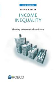 OECD Insights Income Inequality The Gap between Rich and Poor PDF