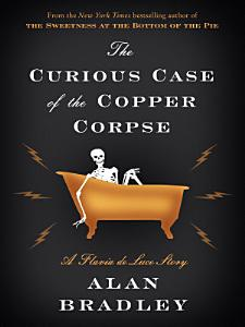 The Curious Case of the Copper Corpse Book