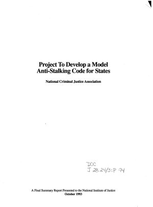 Project to Develop a Model Anti stalking Code for States