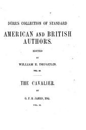 The Cavalier: A Historical Romance, Volume 2