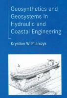 Geosynthetics and Geosystems in Hydraulic and Coastal Engineering PDF
