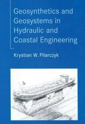 Geosynthetics and Geosystems in Hydraulic and Coastal Engineering