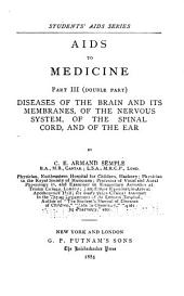 Aids to Medicine: I. The General Diseases. II. The Pathology of the Urine. III. Diseases of the Brain