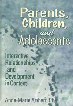 Parents, Children, and Adolescents