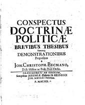 Conspectus doctrinae politicae: brevibus thesibus earumq