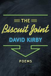 The Biscuit Joint: Poems