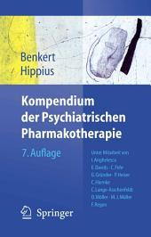 Kompendium der Psychiatrischen Pharmakotherapie: Ausgabe 7