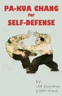 Pa-Kua Chang for Self Defense