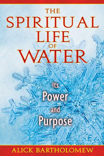 The Spiritual Life of Water