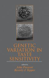 Genetic Variation in Taste Sensitivity