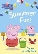Peppa Pig  Summer Fun  Sticker Activity Book