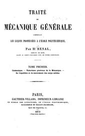 Traité de mécanique générale: comprenant les lecons professées à l'Ecole polytechnique, Volume1