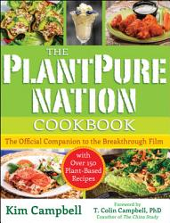 The Plantpure Nation Cookbook Book PDF