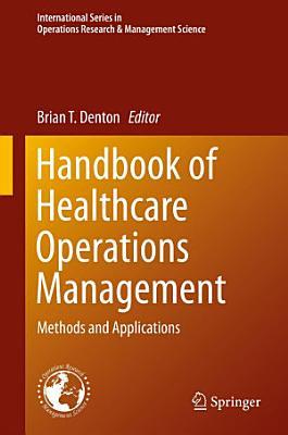 Handbook of Healthcare Operations Management