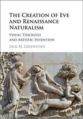 The Creation of Eve and Renaissance Naturalism