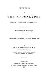 Lectures on the Apocalypse; critical, expository, and practical Hulsean lects., 1848