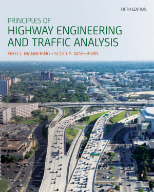 Principles of Highway Engineering and Traffic Analysis  5th Edition PDF