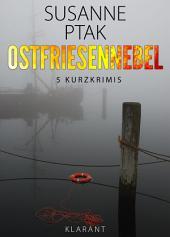 Ostfriesennebel. Ostfrieslandkrimi.