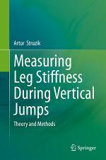 Measuring Leg Stiffness During Vertical Jumps