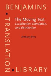 The Moving Text: Localization, translation, and distribution