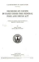 Decisions of Courts in Cases Under the Federal Food and Drugs Act
