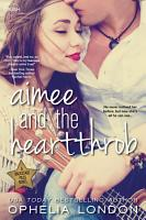 Aimee and the Heartthrob PDF