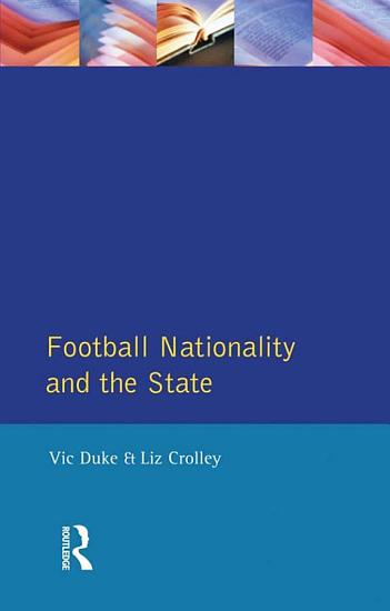 Football  Nationality and the State PDF