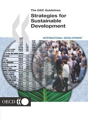 The DAC Guidelines Strategies for Sustainable Development
