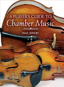 A Player s Guide to Chamber Music PDF