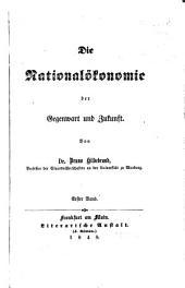 Die Nationalökonomie der Gegenwart und Zukunft: Erster Band