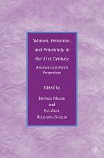 Women, Feminism, and Femininity in the 21st Century