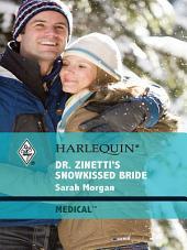Dr. Zinetti's Snowkissed Bride