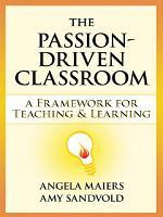 The Passion-Driven Classroom