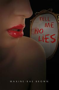 Tell Me No Lies Book
