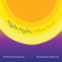 Night Night  Yellow Sun