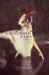 A Wounded Name Book PDF