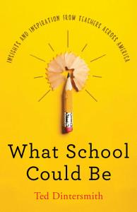 What School Could Be Book