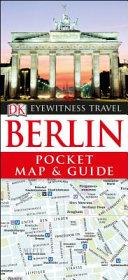 Berlin - Dk Eyewitness Pocket Map and Guide
