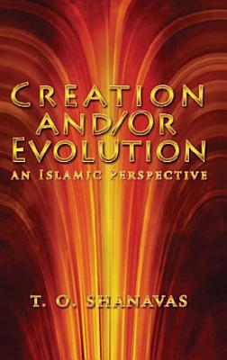 Creation And Or Evolution  an Islamic Perspective PDF