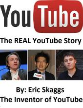 Youtube : The Real You Tube Story