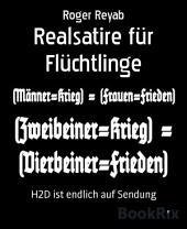 Realsatire für Flüchtlinge: H2D ist endlich auf Sendung