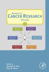 Advances in Cancer Research: Volume 121