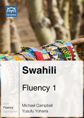 Swahili Fluency 1 (Ebook + mp3): Glossika Mass Sentences