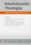 Interkulturelle Theologie  Zeitschrift Fur Missionswissenschaft 39  2013  4  Zmiss  PDF